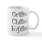 Grillin' Chillin' Fo'fillin' Mug