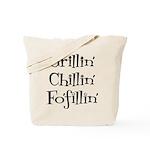 Grillin' Chillin' Fo'fillin' Tote Bag