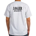 Logger and Proud of It Light T-Shirt
