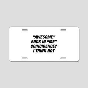 Awesome Ends In Me Aluminum License Plate