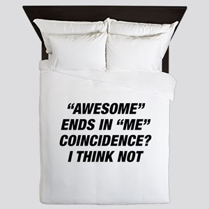 Awesome Ends In Me Queen Duvet