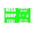 Mega Dump Yes! Banner