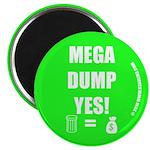 """Mega Dump Yes! 2.25"""" Magnet (10 pack)"""