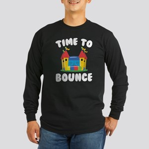 Time To Bounce Long Sleeve Dark T-Shirt