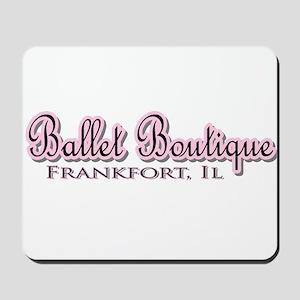 Ballet Boutique Mousepad