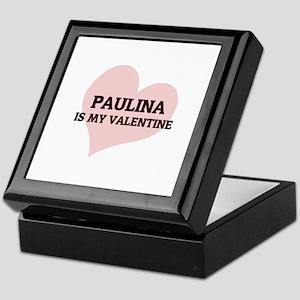 Paulina Is My Valentine Keepsake Box
