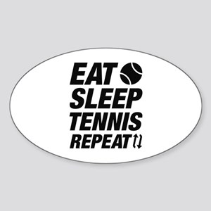 Eat Sleep Tennis Repeat Sticker (Oval)