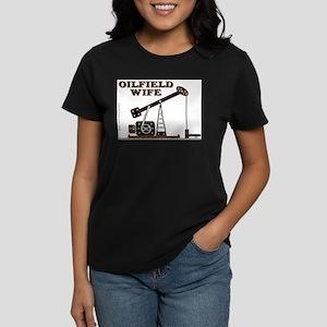 Oil Field Wife Women's Dark T-Shirt