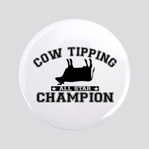 """Cow Tipping All Star Champion 3.5"""" Button"""