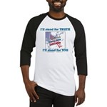 I'll stand for TRUTH Baseball Jersey