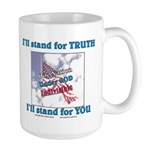 I'll stand for TRUTH Large Mug
