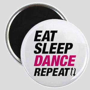 Eat Sleep Dance Repeat Magnet