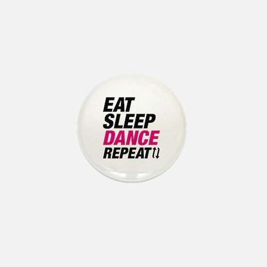 Eat Sleep Dance Repeat Mini Button