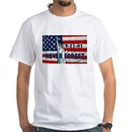 9-11-01 Never Forget White T-Shirt