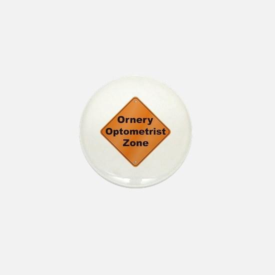 Ornery Optometrist Mini Button