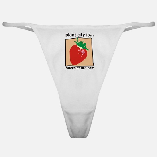 Plant City is...  Strawberrie Classic Thong