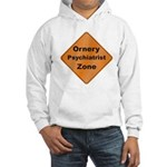 Ornery Psychiatrist Hooded Sweatshirt
