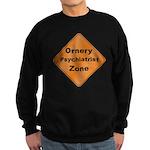 Ornery Psychiatrist Sweatshirt (dark)