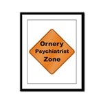 Ornery Psychiatrist Framed Panel Print