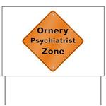 Ornery Psychiatrist Yard Sign