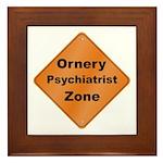 Ornery Psychiatrist Framed Tile