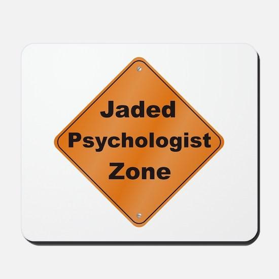 Jaded Psychologist Mousepad