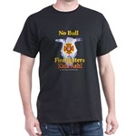 """No Bull F/f Kick Ash!"" Black T-Shirt"