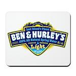 Ben & Hurley's Spring Water Mousepad