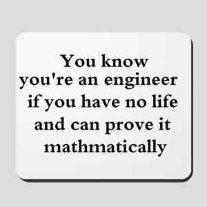 You know your an engineer if. Mousepad