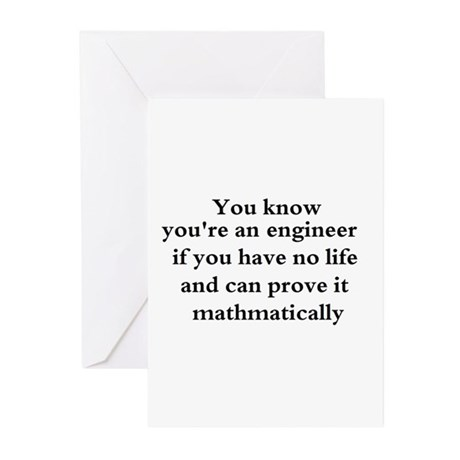 You know your an engineer if. Greeting Cards (Pk o
