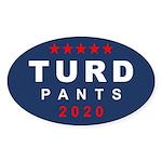 Turd Pants 2020 Round Sticker