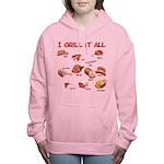 I Grill It All Women's Sweatshirt