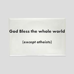 except Atheist Rectangle Magnet