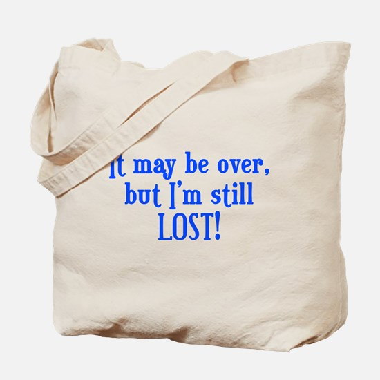 Still Lost Tote Bag