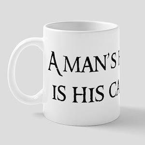 A man's home Mug