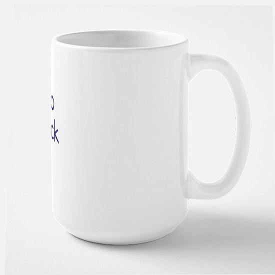 I ain't no challahback girl Large Mug