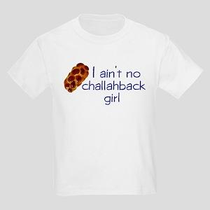 I ain't no challahback girl Kids T-Shirt