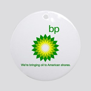 BP Oil... Spill Ornament (Round)