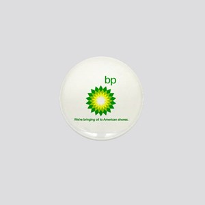 BP Oil... Spill Mini Button