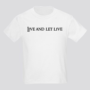 Live and let live Kids T-Shirt