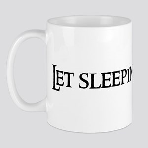 Let sleeping dogs Mug