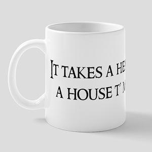 It takes a heap Mug