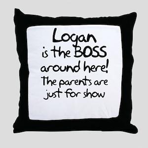 Logan is the Boss Throw Pillow
