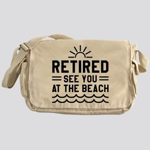 Retired See You At The Beach Messenger Bag