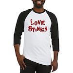 Love Stinks Baseball Jersey
