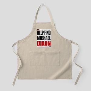 Help Find Michael Dixon Apron