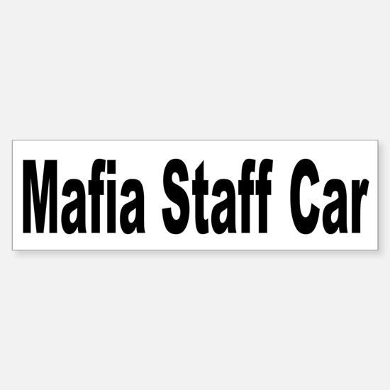 Mafia Staff Car Bumper Bumper Bumper Sticker
