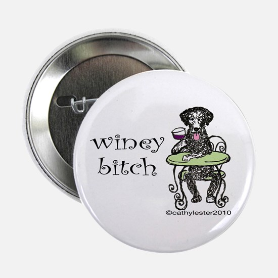 """Winey Bitch Curly 2.25"""" Button"""