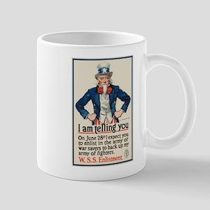 I Am Telling You Mug