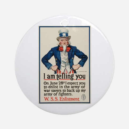 I Am Telling You Ornament (Round)